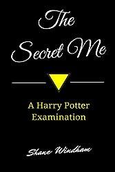 The Secret Me: A Harry Potter Examination