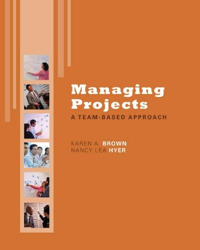 Managing Projects: A Team-Based  Approach with Student CD (The Mcgraw-hill/Irwin Series Operations and Decision Sciences)
