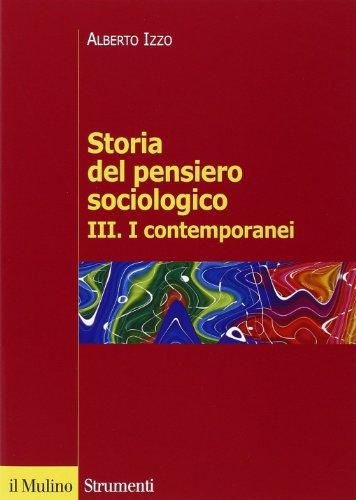 Storia del pensiero sociologico: 3