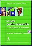 Le nuove pratiche comunicative. Tecniche di comunicazione e relazione. Per gli Ist. Professionali per i servizi commerciali. Con CD Audio