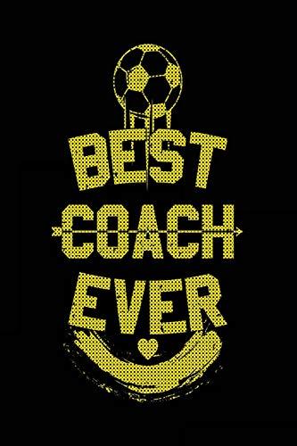 Best Coach Ever: Soccer Coach Notebook Gift V33 (Soccer Books for Kids) por Dartan Creations