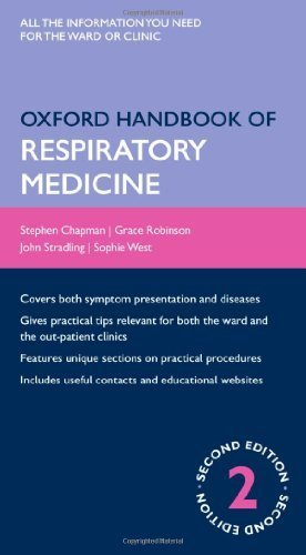 Oxford Handbook of Respiratory Medicine (Oxford Handbooks Series) 2nd Edition by Chapman, Stephen, Robinson, Grace, Stradling, John, West, So (2009) Flexibound