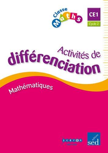 Classe Maths CE1 : Classeur d'activités de différenciation par Fabienne Schramm