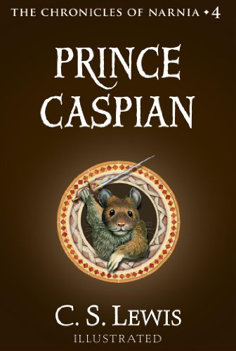 Prince Caspian The Return To Narnia Chronicles Of Narnia Book 4