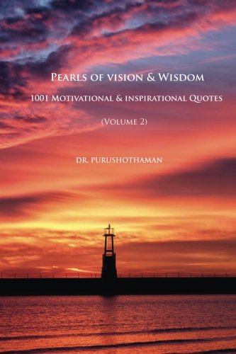 pearls-of-vision-wisdom-volume-2-1001-motivational-inspirational-quotes