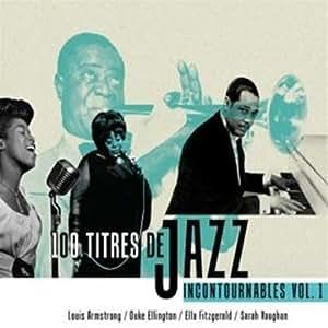 100 titres de jazz incontournables - Volume 1 - Coffret 4 CD