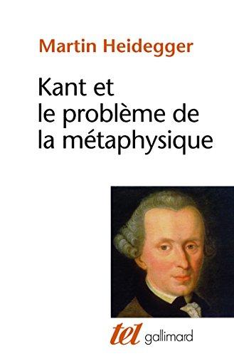 Kant et le problme de la mtaphysique