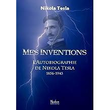 Mes inventions: l'autobiographie de Nikola Tesla (1856-1943) (SC-MARGINALE)