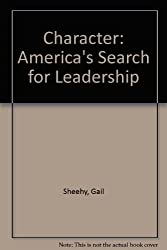 Character: America's Search for Leadership