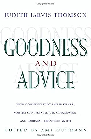 Goodness and Advice (University Center for Human Values (Paperback))