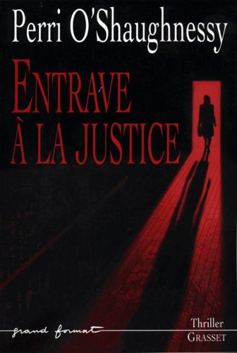 Entrave  la justice : roman