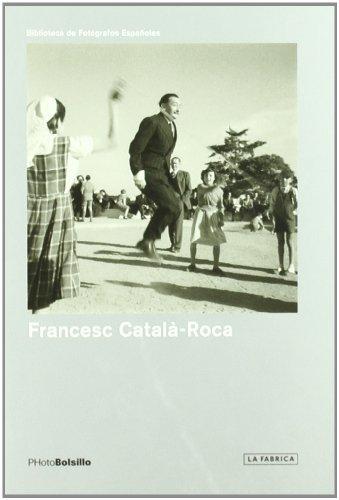 CATALÁ ROCA/ 3ª EDICIÓN (PHOTOBOLSILLO) por Francesc Català Roca