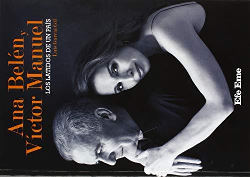 Ana Belén y Víctor Manuel. Los latidos de un país (Biblioteca Efe Eme)
