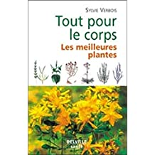Tout pour le corps : Les Meilleures plantes
