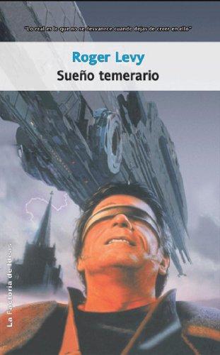 Sueño temerario (Solaris ficción nº 58) por Roger Levy