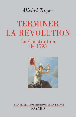terminer-la-revolution-la-constitution-de-1795-divers-histoire