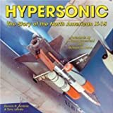 Hypersonic: The Story of the North American X-15 (Specialty Press) (Specialty Press) by Tony R. Landis, Dennis R. Jenkins (2008) Paperback