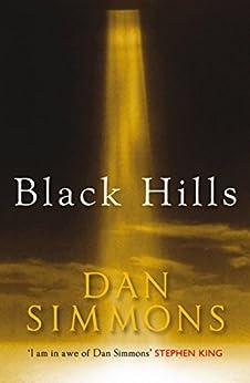 Black Hills by [Simmons, Dan]