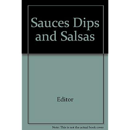 Sauces Dips and Salsas