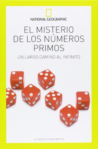 Descargar Libro El Misterio De Los Números Primos. Un Largo Camino Al Infinito (NATGEO CIENCIAS) de Vv.Aa.