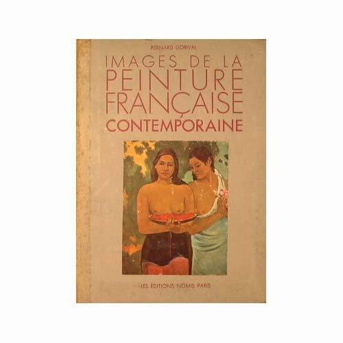 Images de la Peinture Francaise contemporaine.