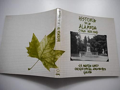 Historia de la Alameda: (Vigo, 1828-1978)