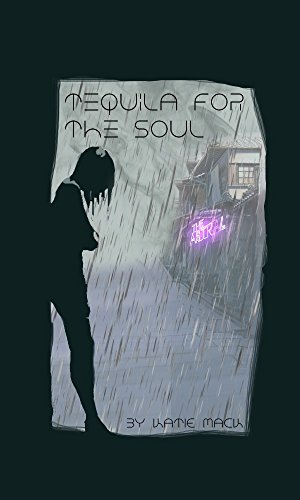 Tequila for the Soul: Book One of the Plains Saga (English Edition)