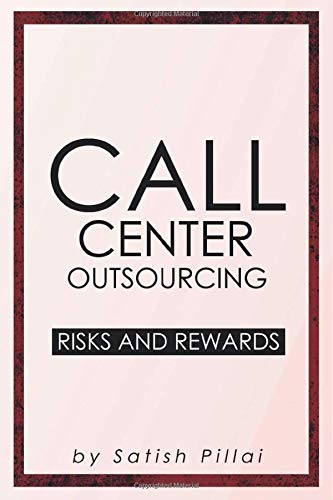 Call Center Outsourcing: Risks and Rewards