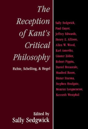The Reception of Kant's Critical Philosophy: Fichte, Schelling, and Hegel (2000-05-22)