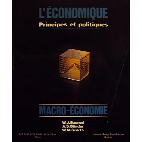 L'Economique, principes et politiques: Macroéconomie