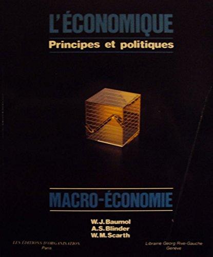 L'Economique, principes et politique...