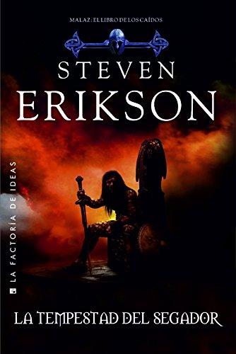 La tempestad del Segador (Malaz: El libro de los caídos) por Steven Erikson