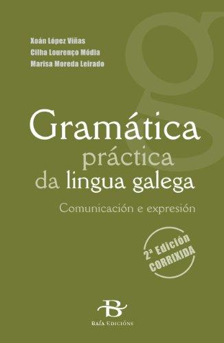 Gramática práctica da lingua galega (Manuais de galego e dicionarios) por Xoán López Viñas