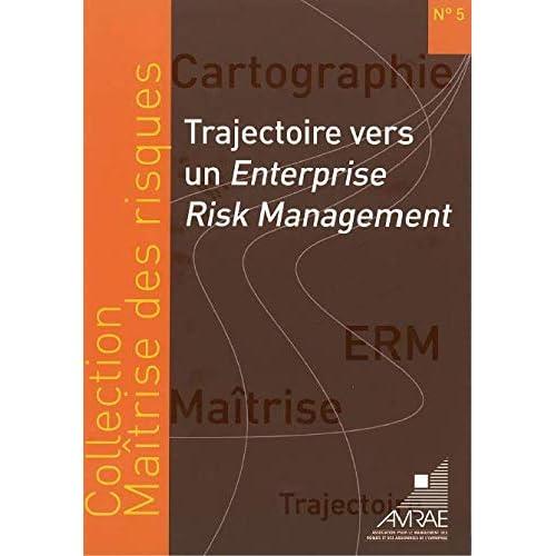 Trajectoire vers un Enterprise Risk-Management