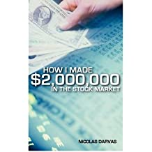 [(How I Made $2,000,000 in the Stock Market)] [By (author) Nicolas Darvas ] published on (April, 2009)