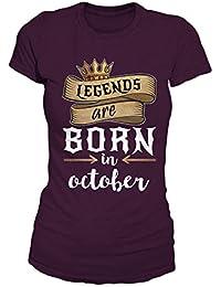 Legends Are Born In October Geburtstag Geschenk T-Shirt Damen