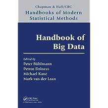 Handbook of Big Data (Chapman & Hall/CRC Handbooks of Modern Statistical Methods)