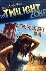 The Midnight Sun (The Twilight Zone)