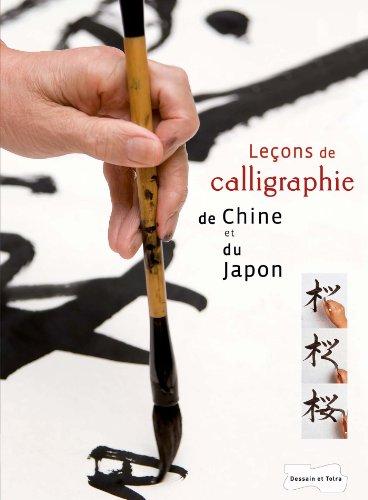 Leçons de calligraphie de Chine et du Japon