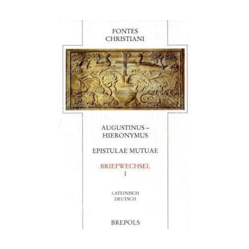 Augustinus - Hieronymus. Briefwechsel 1.