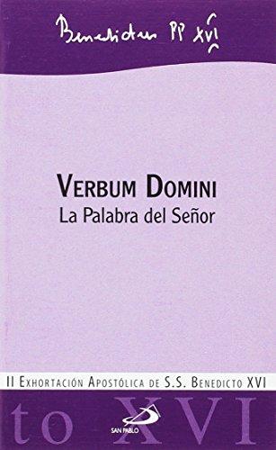 Verbum domini: La Palabra del Señor (Encíclicas-documentos) por Benedicto XVI