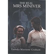 The Real Mrs.Miniver: Written by Ysenda Maxtone Graham, 2001 Edition, (1st Edition) Publisher: John Murray [Hardcover]