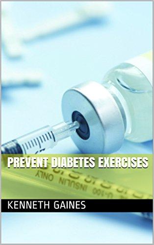 Prevent Diabetes Exercises (English Edition)