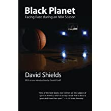 Black Planet: Facing Race during an NBA Season (English Edition)