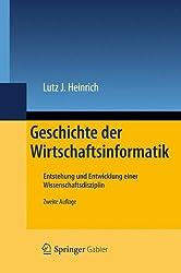 Geschichte der Wirtschaftsinformatik: Entstehung und Entwicklung einer Wissenschaftsdisziplin