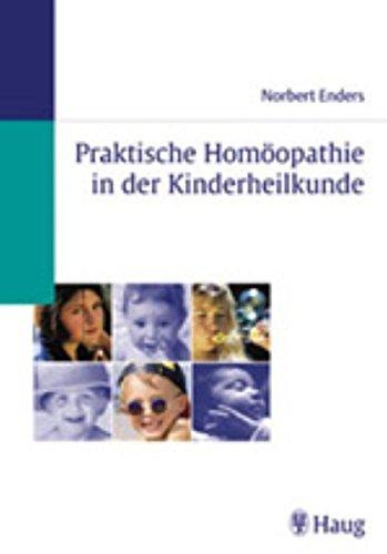 Praktische Homöopathie in der Kinderheilkunde.