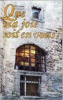 Lire un Que ma joie soit en vous ! 100 méditations quotidiennes sur l'Evangile selon Jean. pdf