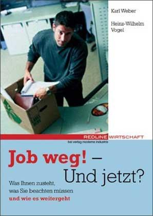 job-weg-und-jetzt