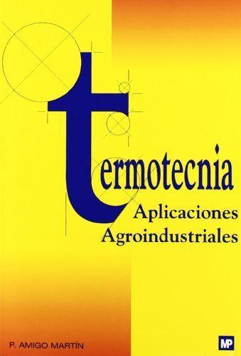 Termotecnia. Aplicaciones agroindustriales (Física)