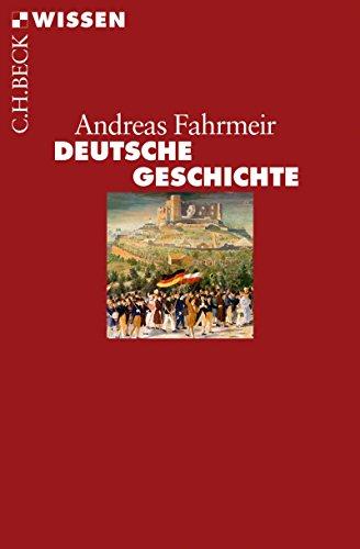 Deutsche Geschichte (Beck'sche Reihe 2875)